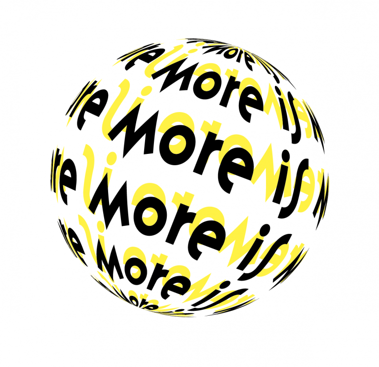 More is more!